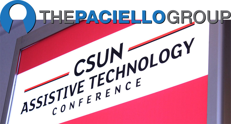 Photo of the 2019 CSUN Assistive Technology Conference sign just below The Paciello Group logo.