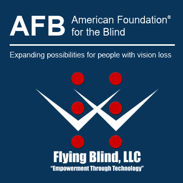 Photo of the American Foundation for the Blind (AFB) Logo above the Flying Blind, LLC Logo - Flying Blind, LLC