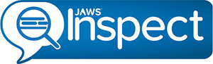 JAWS Inspect Logo. JAWS Inspect vastly simplifies accessibility and JAWS compatibility testing. Without the distraction of speech or the complex feature set of the end-user product, Inspect uses transcripts of JAWS output to quickly diagnose issues and share them easily across quality control and compliance systems.